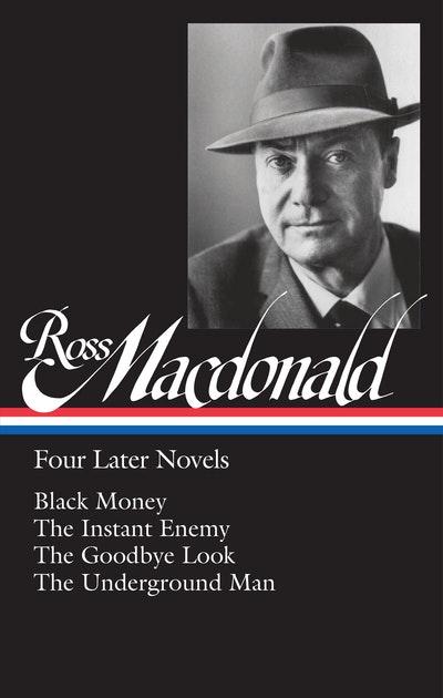 Ross Macdonald Four Later Novels