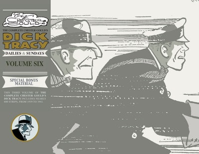 Complete Chester Gould's Dick Tracy Volume 6