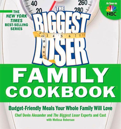Biggest Loser Family Cookbook