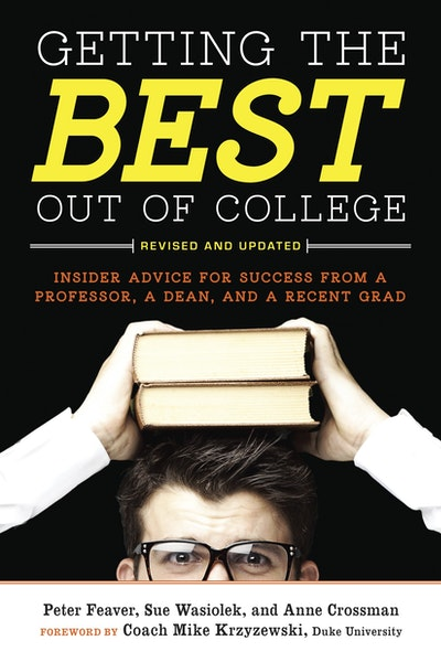 Getting The Best Out Of College, Second Edition
