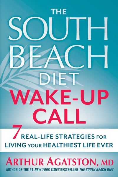 The South Beach Diet Wake-Up Call