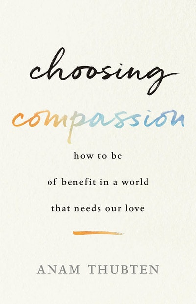Choosing Compassion