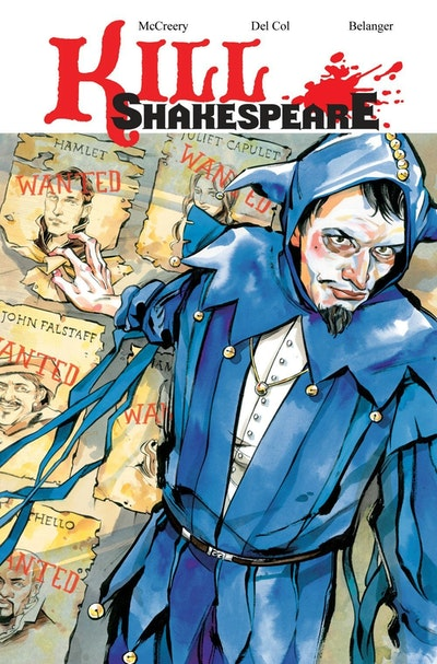 Kill Shakespeare Volume 2 The Blast Of War