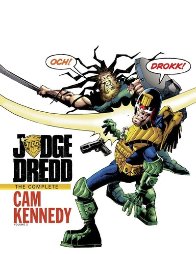 Judge Dredd The Complete Cam Kennedy Volume 2