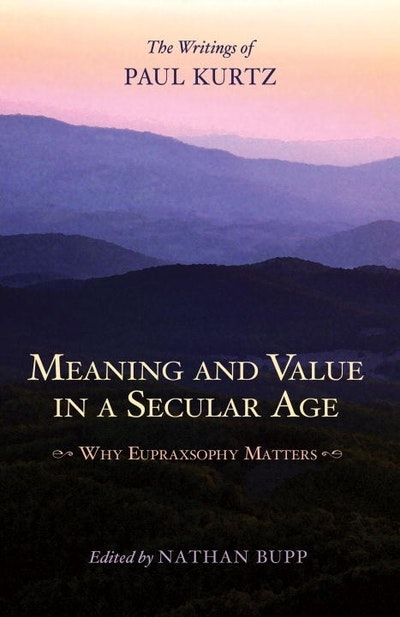 Meaning And Value In A Secular Age