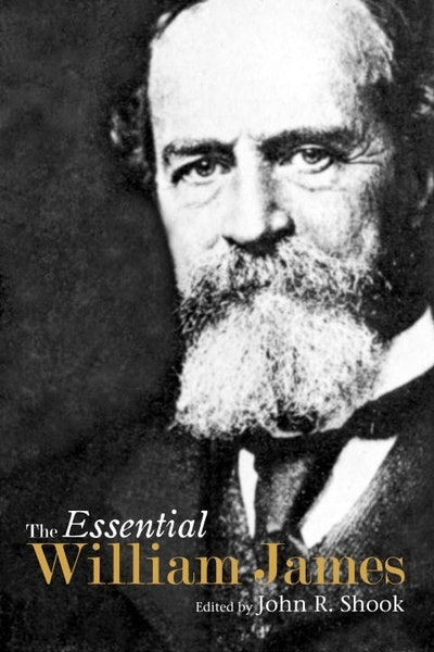 The Essential William James