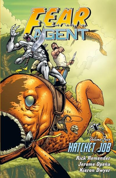 Fear Agent Volume 4 Hatchet Job (2nd Edition)