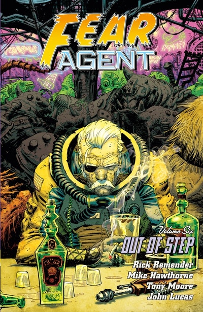 Fear Agent Volume 6