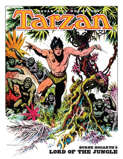 Edgar Rice Burroughs' Tarzan Burne Hogarth's Lord Of The Jungle