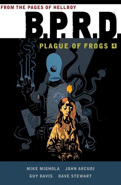 B.P.R.D Plague Of Frogs  Volume 4