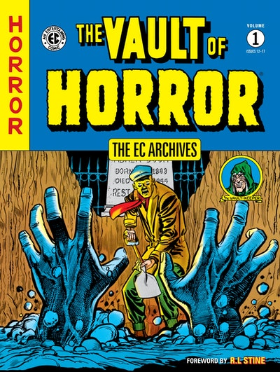 The EC Archives The Vault Of Horror Volume 1