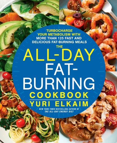 The All-Day Fat-Burning Cookbook