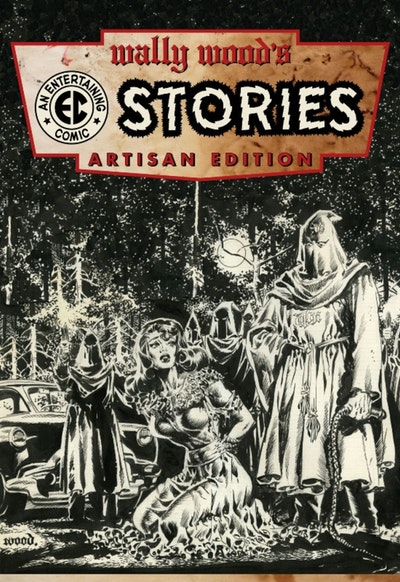 Wally Wood's Ec Comics Artisan Edition