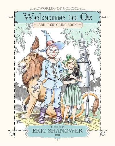 Worlds Of Color Welcome To Oz Adult Coloring Book