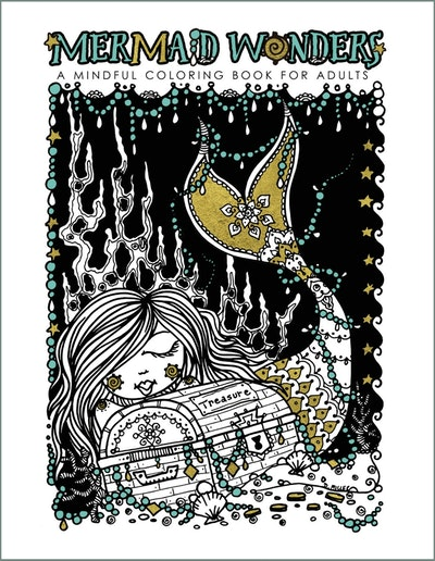 Mermaid Wonders A Mindful Coloring Book For Adults