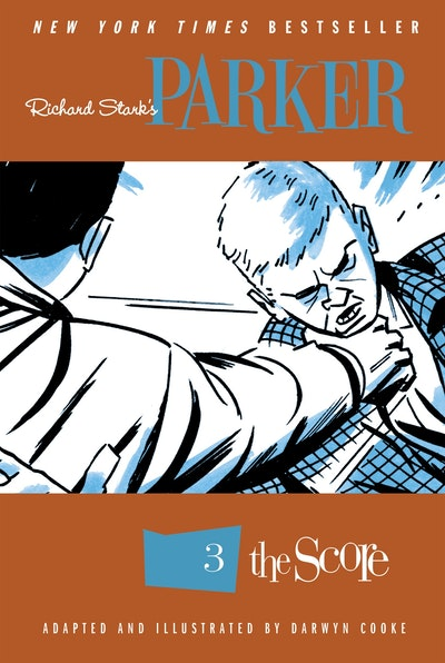 Richard Stark's Parker The Score