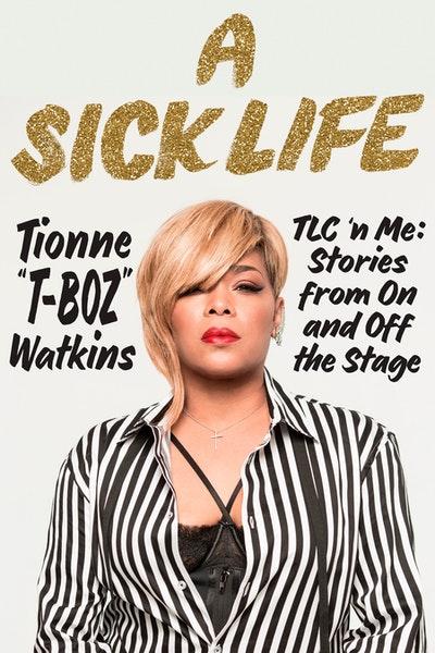 A Sick Life: TLC 'n Me