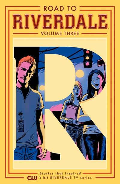 Road To Riverdale Vol. 3