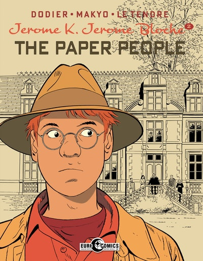 Jerome K. Jerome Bloche Vol. 2 The Paper People