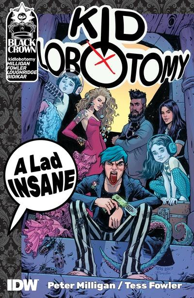 Kid Lobotomy, Vol. 1 A Lad Insane
