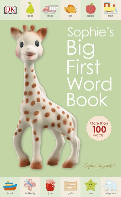 Book Cover:  Sophie La Girafe: Sophie's Big First Word Book