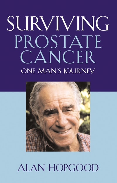 Surviving Prostate Cancer (Revised Edition)