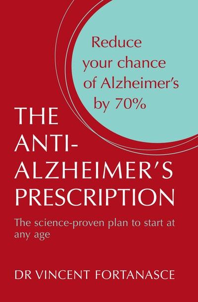 The Anti- Alzheimer's Prescription