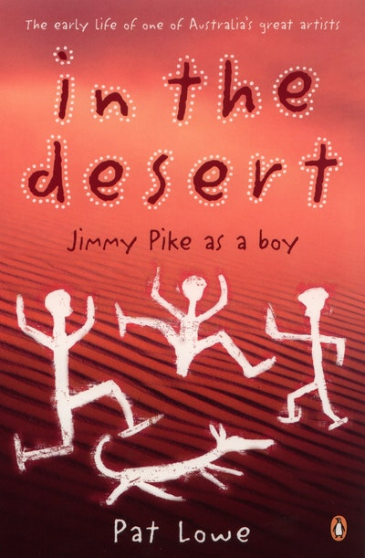 Book Cover:  In The Desert: Jimmy Pike As A Boy