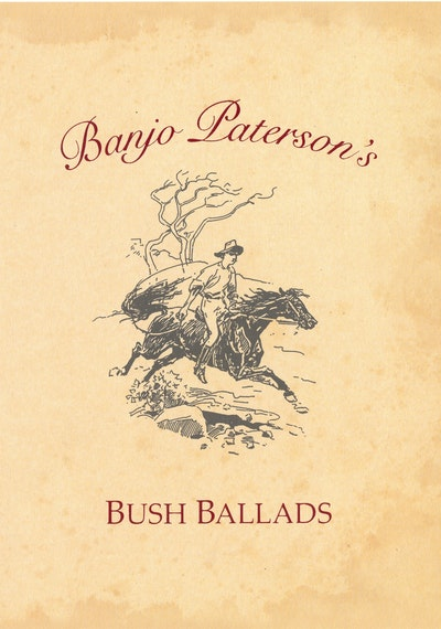 Book Cover:  Banjo Paterson's Bush Ballads