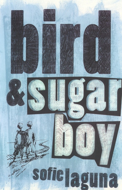 Book Cover:  Bird and Sugar Boy