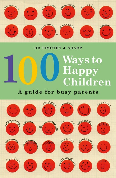 Book Cover:  100 Ways To Happy Children