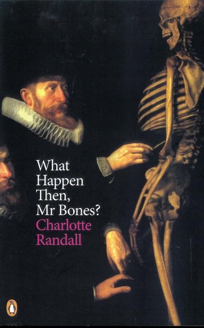What Happen Then, Mr Bones?