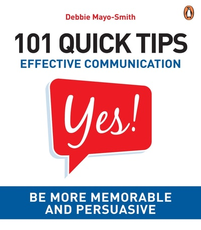 101 Quick Tips: Effective Communication