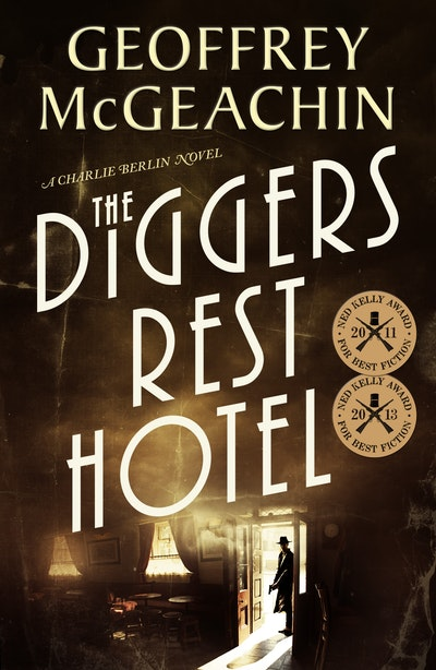 Book Cover: The Diggers Rest Hotel: A Charlie Berlin mystery