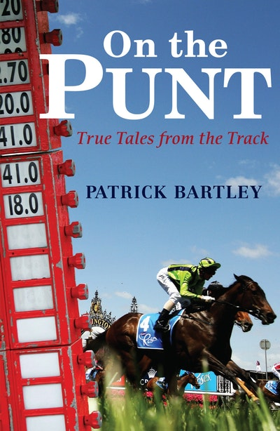 On the Punt: True Tales from the Track