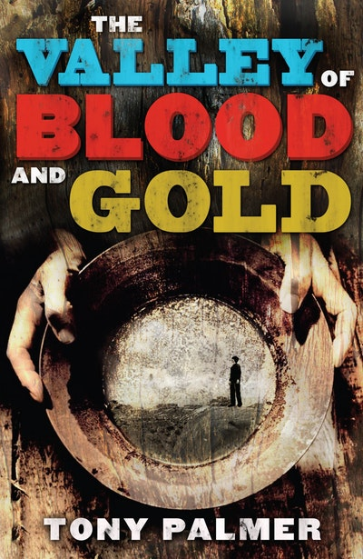 The Valley of Blood and Gold
