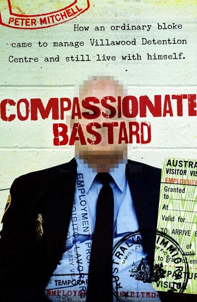 Compassionate Bastard