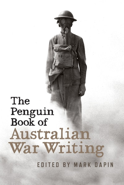 Book Cover: The Penguin Book of Australian War Writing