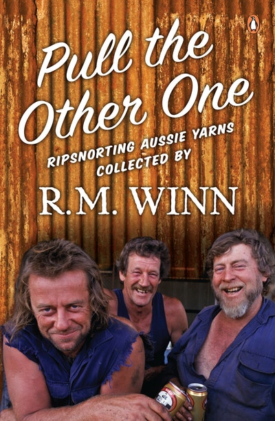 Pull the Other One: Ripsnorting Aussie yarns