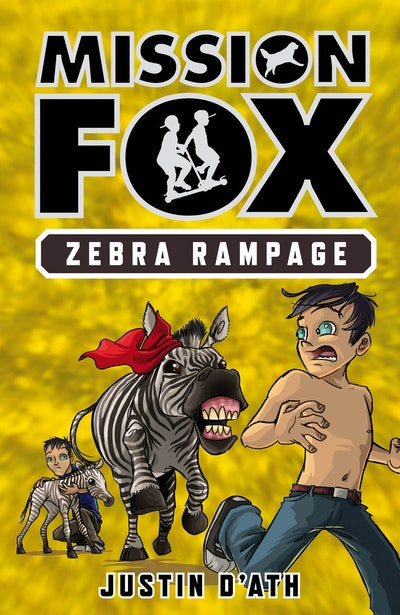 Book Cover:  Zebra Rampage: Mission Fox Book 5