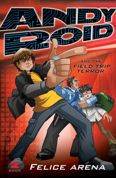 Book Cover:  Andy Roid & the Field Trip Terror