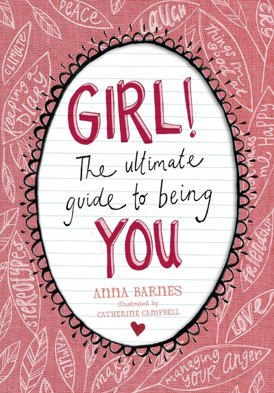 Book Cover:  Girl!:The Ultimate Guide To Being You