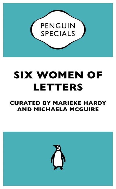 Book Cover:  Six Women of Letters: Penguin Specials