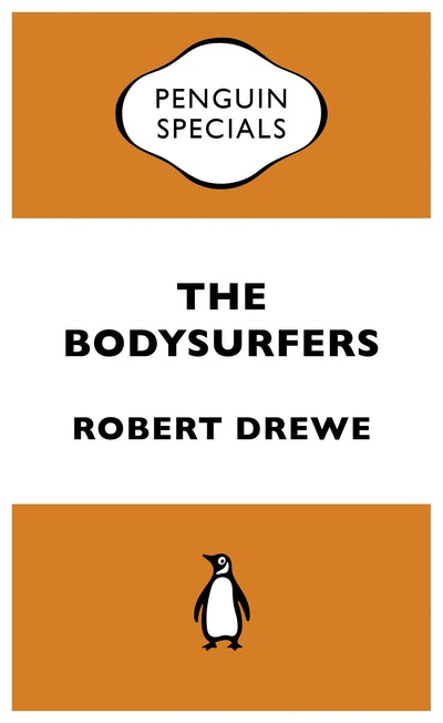 Book Cover: The Bodysurfers: Penguin Special