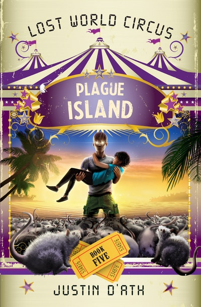 Book Cover:  Plague Island: The Lost World Circus Book 5