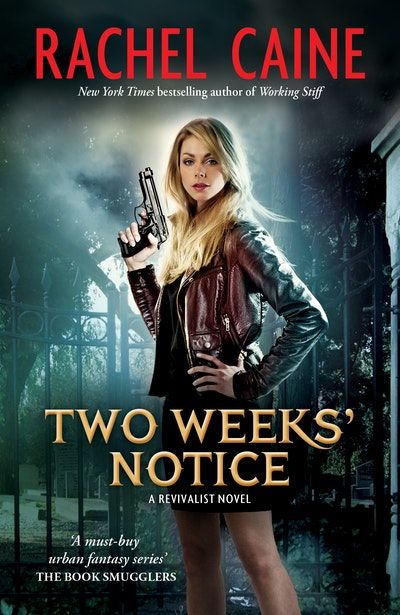Two Weeks Notice: Revivalist Volume 2