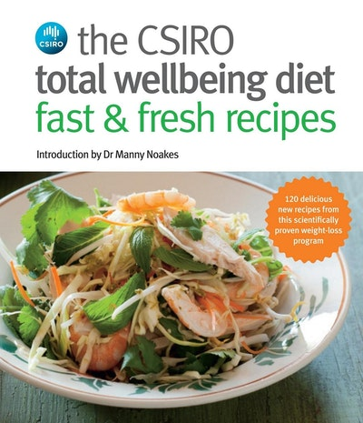 Book Cover:  CSIRO Total Wellbeing Diet Fast & Fresh Recipes