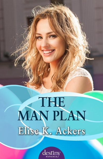 Book Cover: The Man Plan: Destiny Romance