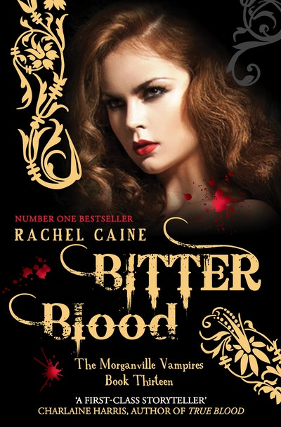 Book Cover:  Bitter Blood: The Morganville Vampires Book 13