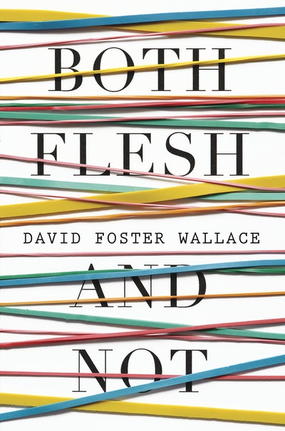 Book Cover:  Both Flesh and Not